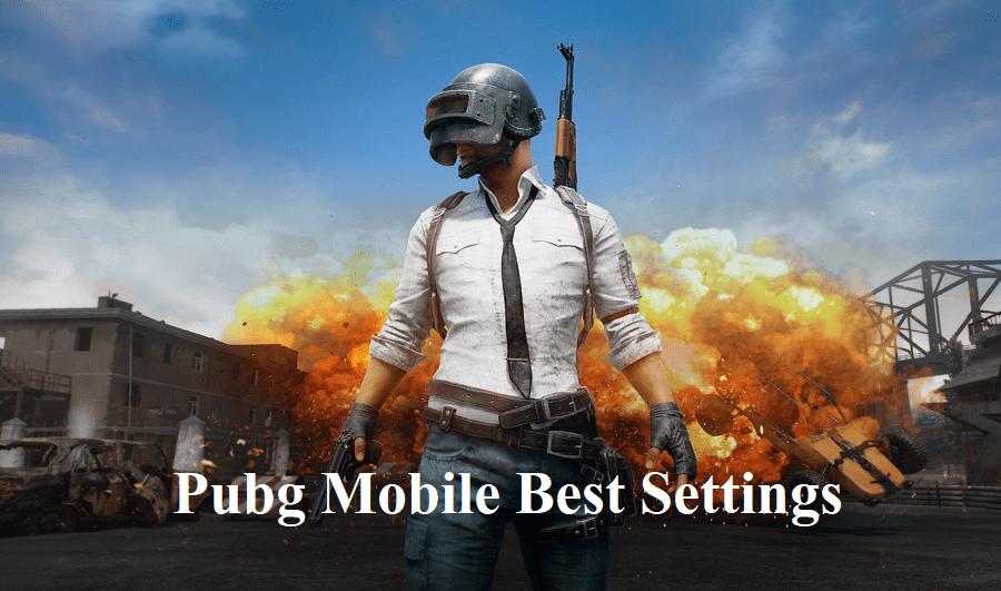 Pubg Mobile Best Settings